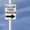 The Problem with Pursuing Your Passion